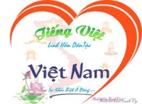 Tiếng Việt ơi! Tiếng Việt ân tình….