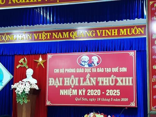 Đại hội Chi bộ Phòng Giáo dục và Đào tạo Quế Sơn lần thứ XIII, nhiệm kỳ 2020 - 2025